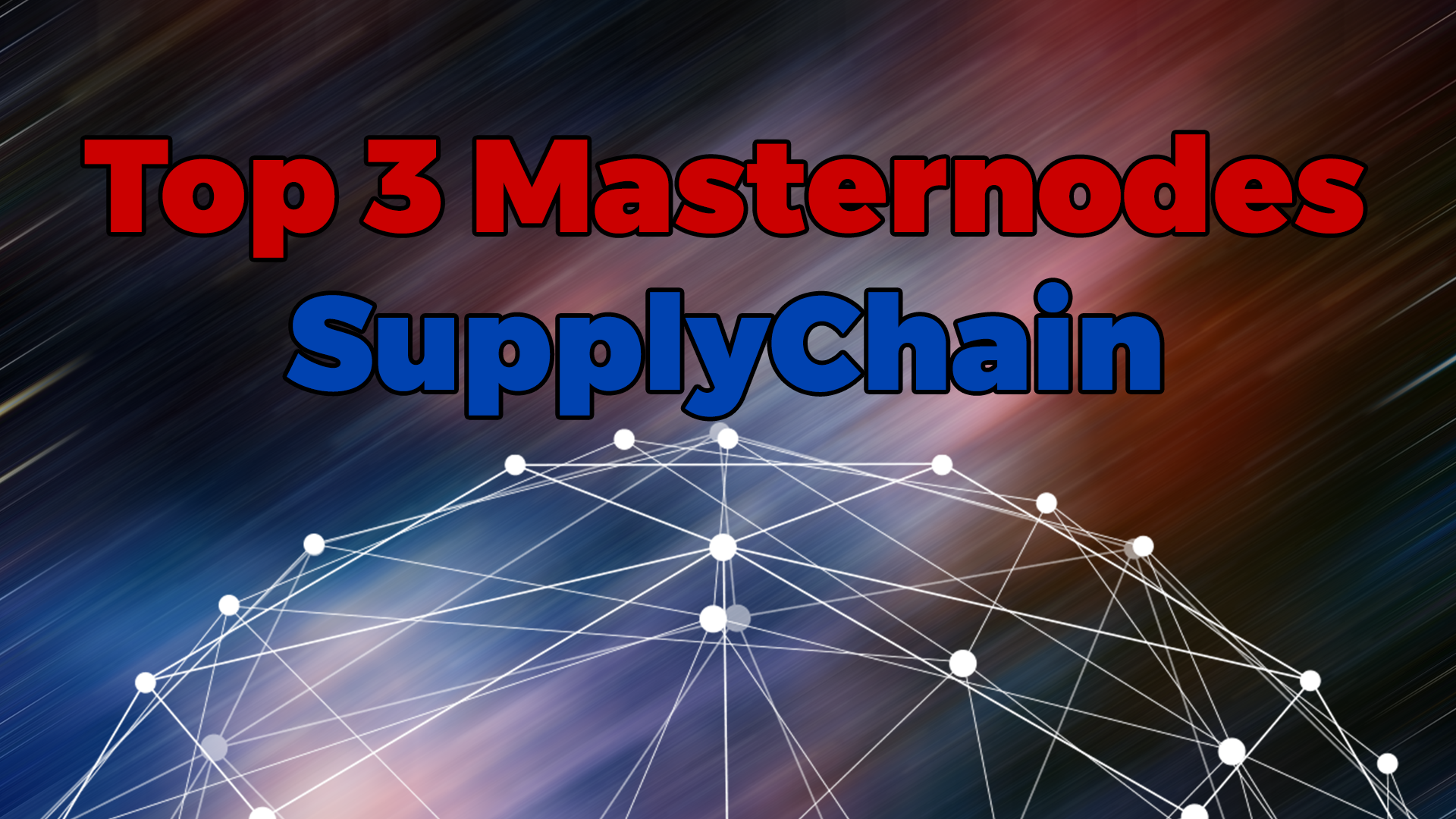 Top 3 upcoming SupplyChain Masternodes - SupplyChain Crypto