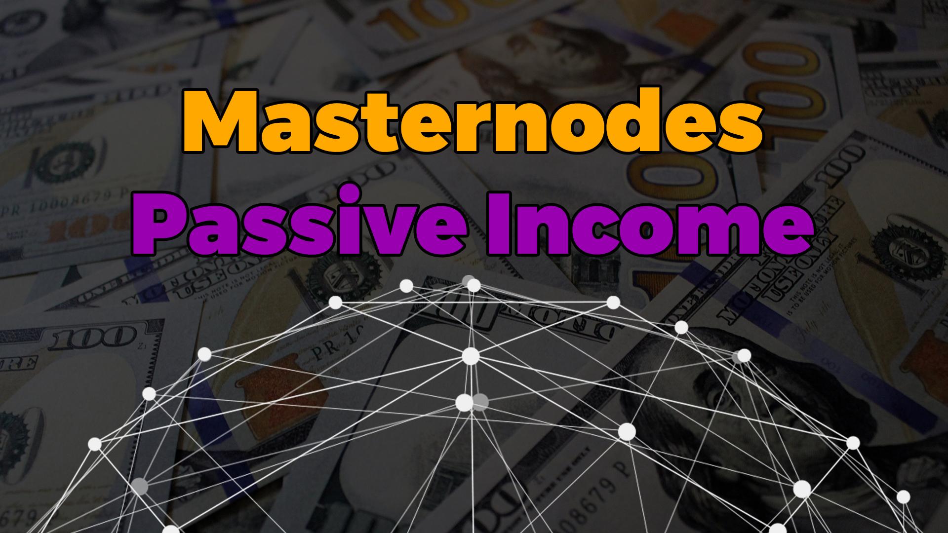 masternodes passive income